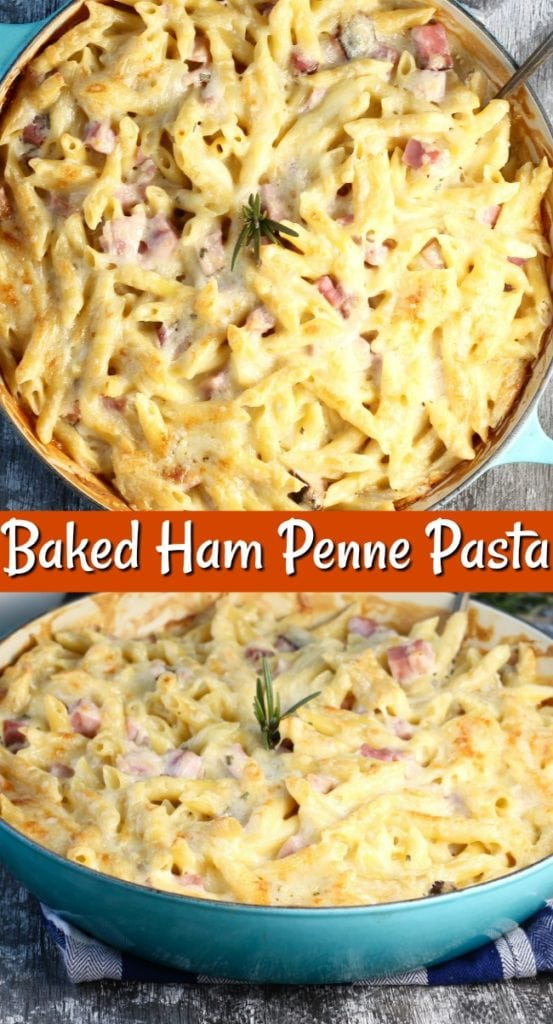 Baked Ham Penne Pasta photo collage