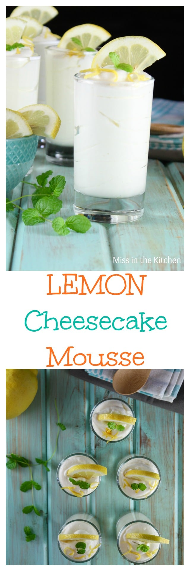 Lemon Cheesecake Mousse Recipe ~ Quick and easy no bake cheesecake dessert recipe found at MissintheKitchen.com