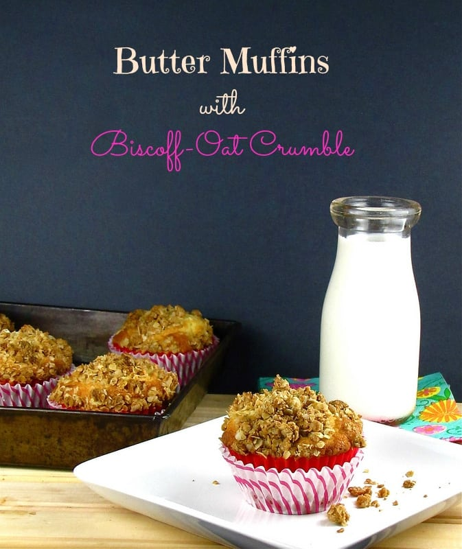 Butter Muffins with Biscoff-Oat Crumble | missinthekitchen.com