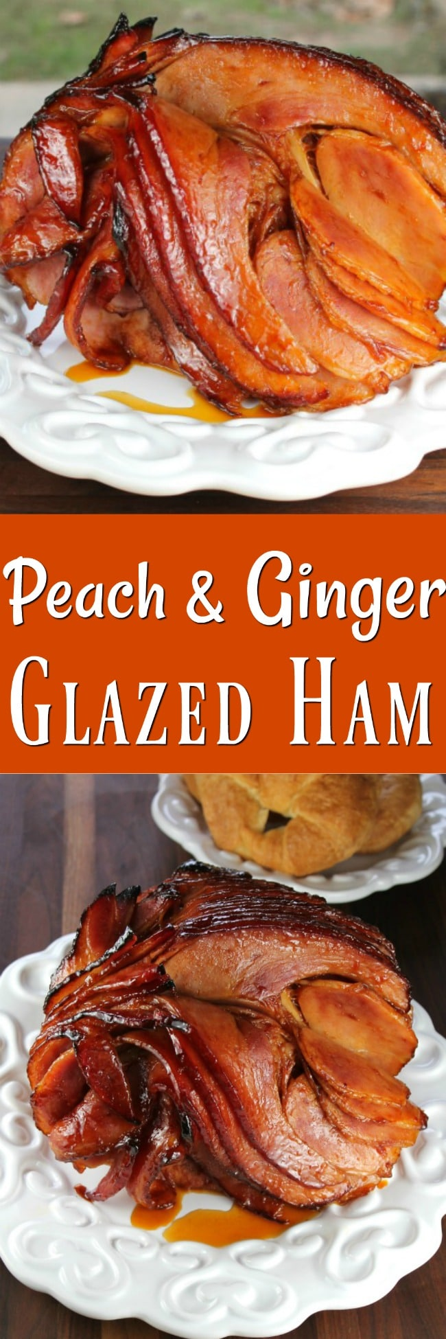 Peach-and-Ginger-Glazed-Ham-Photo-Collage