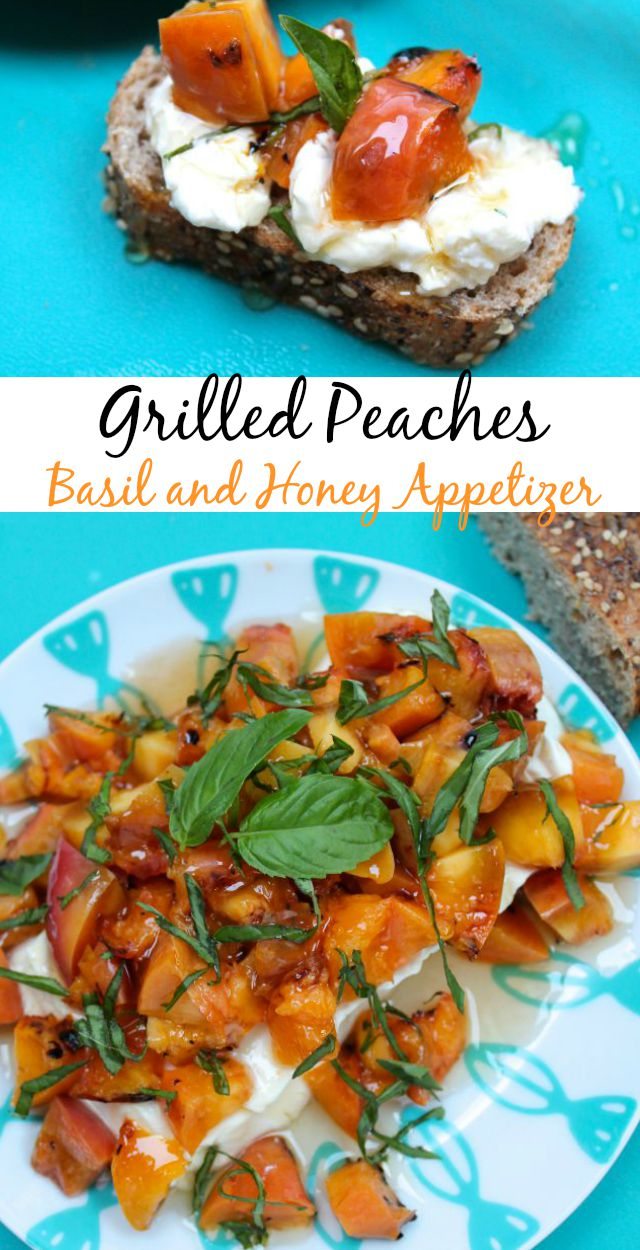 Grilled Peaches, Basil and Honey Appetizer Recipe from missinthekitchen.com #ProgressiveEats