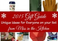 2015 Holiday Gift Guide ~ Unique Gift Ideas from Miss in the Kitchen