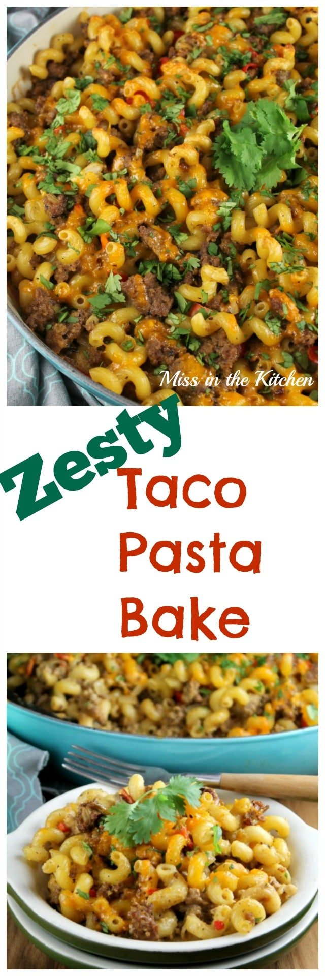 Zesty Taco Pasta Bake from MissintheKitchen.com