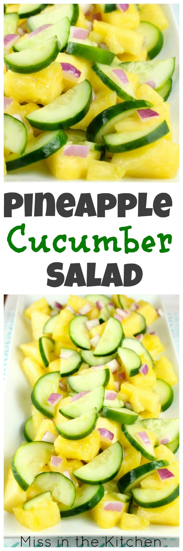 Recipe for Pineapple Cucumber Salad from Miss in the Kitchen
