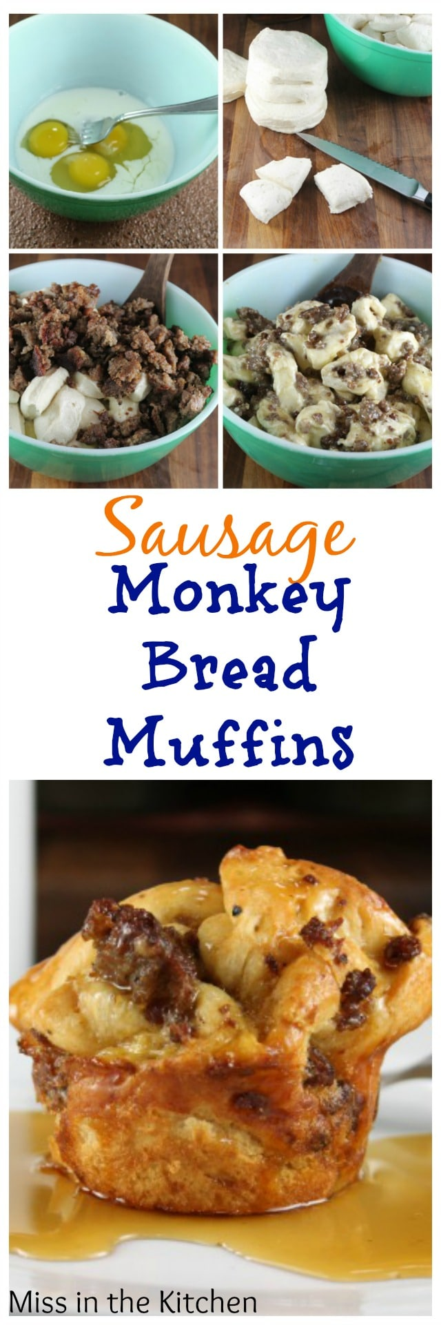 Sausage Monkey Bread Muffins Recipe from MissintheKitchen.com