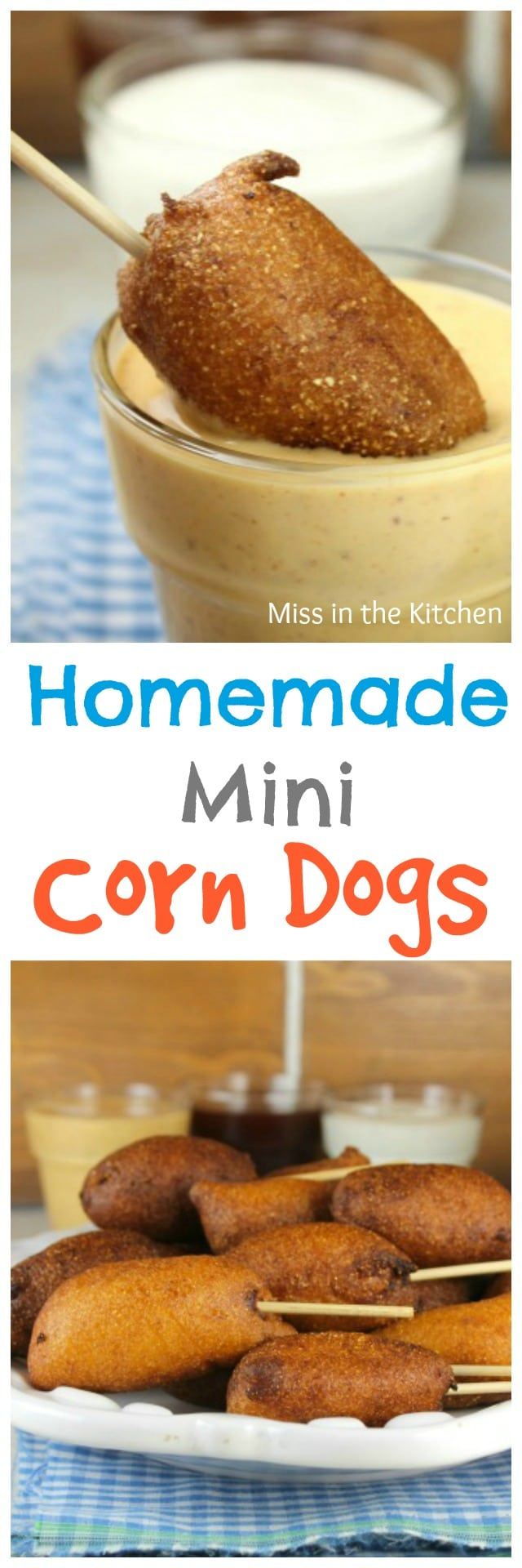 Homemade Mini Corn Dogs Recipe perfect as an appetizer or great for lunch! From MissintheKitchen.com