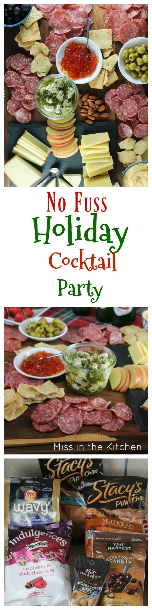 No Fuss Holiday Cocktail Party with Stacy's and MissintheKitchen.com Great party tips, appetizers, drinks and more! #ad