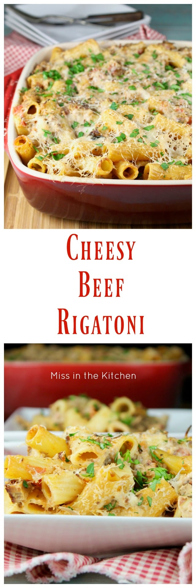 Cheesy Beef Rigatoni Recipe ~ MissintheKitchen.com ~ easy dinner recipe | beef recipe | Pasta casserole