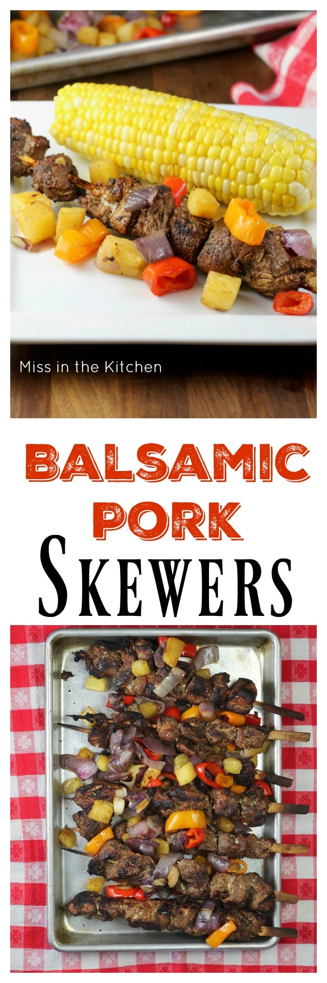 Balsamic Pork Skewers Recipe perfect for summer grilling from MissintheKitchen.com