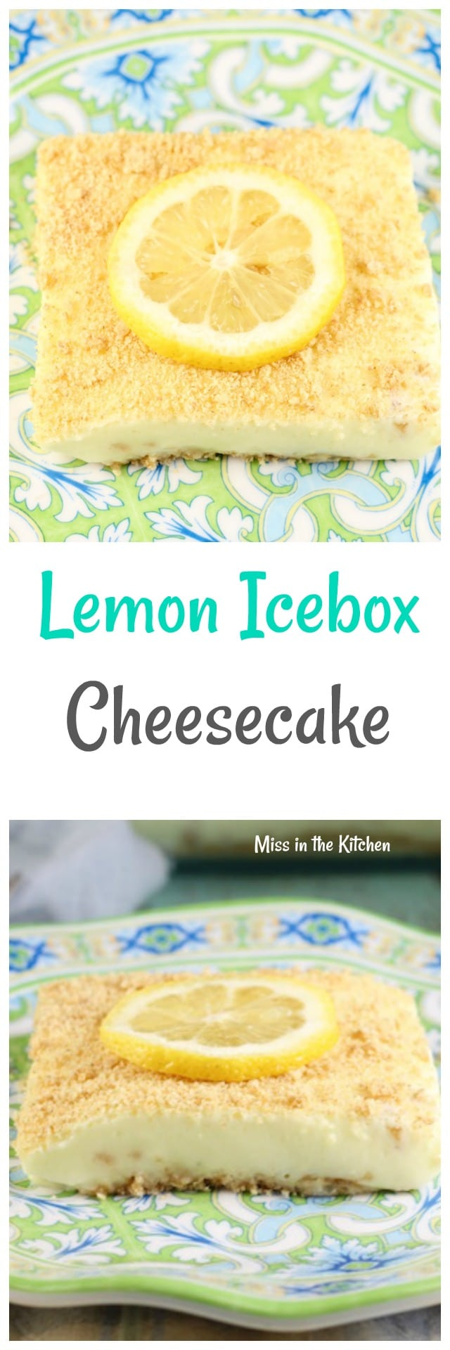 Lemon Icebox Cheesecake Recipe ~ Easy No Bake Dessert ~ MissintheKitchen.com