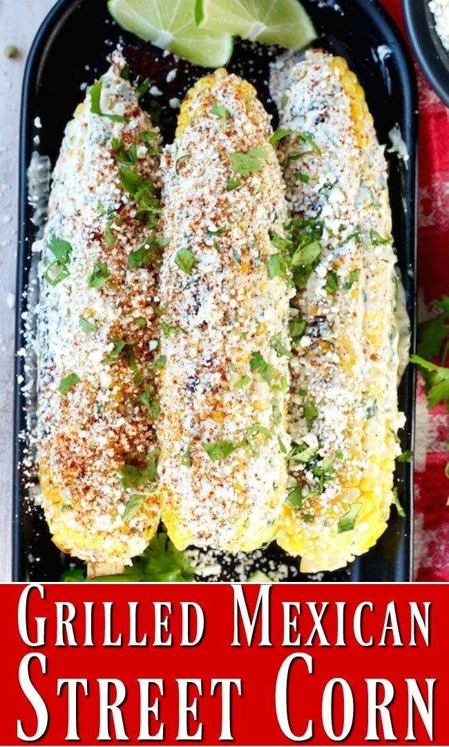 Mexican Street Corn Grilled