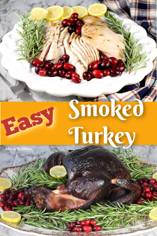 Easy Smoked Turkey recipe for holiday dinners