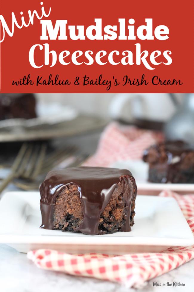 Mini Mudslide Cheesecakes ~ boozy dessert for parties